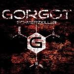 """Gorgot – """"Schmerzkiller"""""""