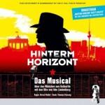 HINTERM HORIZONT- Das Musical