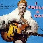 """""""I Smell A Rat – Early Black Rock'n'Roll 1949-1959"""""""