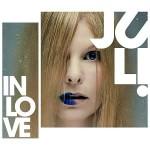 """Juli – Neues Album """"In Love"""" entert die Charts auf Platz 4"""