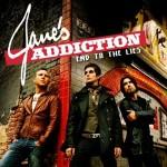 Jane's Addiction veröffentlichen viertes Album im August