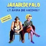 """Jarabe De Palo – """"Y Ahora Que Hacemos ?"""""""