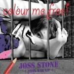 """Joss Stone """"Colour Me Free"""" – VÖ: 30.10.09"""