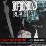 "KAP BAMBINO – ""BLACKLIST"" –  VÖ: 18.06.2010"