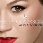 Kelly Clarkson – Already Gone – VÖ: 18.09.09