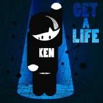 "Ken – ""Get A Life"" VÖ: 26.02.2010"