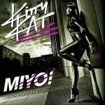Kitty Kat – Miyo! VÖ: 04.09.09