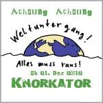 "Knorkator ""Weltuntergang! Alles Muss Raus!""   VÖ: 14.12.12"