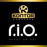 "Kontor Presents: R.I.O. ­ Neues Album ""Ready Or Not"""