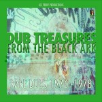 "LEE PERRY – ""Dub Treasures From The Black Ark"""