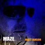 Matt Janson – MAZE – VÖ: 11.12.09