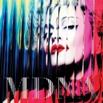 MADONNA – World Tour 2012: Am 28. Juni LIVE in Berlin