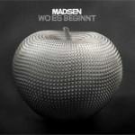 """Madsen charten mit """"Wo es beginnt"""" auf Platz 2"""