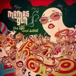 """Mamas Gun """"The Life and Soul"""""""