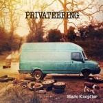 """Mark Knopfler veröffentlicht sein neues Solo-Doppelalbum """"Privateering"""" am 31. August"""