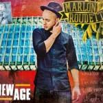 Marlon Roudette – Chartsrekord des Jahres für Single NEW AGE!