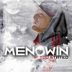 "Menowin – ""If You Stayed"" –  VÖ: 08.04.11"