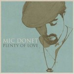 "MIC DONET – Debüt-Album ""Plenty Of Love"" erobert die Charts"