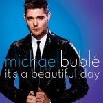 "MICHAEL BUBLÉ  veröffentlicht sein  neues Studio-Album  ""To Be Loved"" am 12. April!"