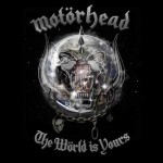 "Motörhead – Neues Studioalbum ""The Wörld Is Yours"" am 10.12.2010!"