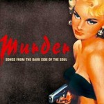 Murder – Songs From The Dark Side Of The Soul