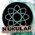 NUKULAR – NOTAUSGANG ab 24.11. auf Tour