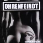 """Ohrenfeindt  – """"Schwarz Auf Weiss"""" –  VÖ: 15.04.11"""