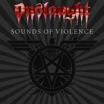 "Onslaught – ""Sounds Of Violence"""