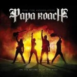 PAPA ROACH – EXKLUSIVE CLUB SHOW AM 02.07.2011 IM WHITE TRASH BERLIN!