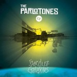 "The Parlotones – ""Stardust Galaxies"""