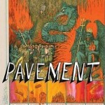 "PAVEMENT ""Quarantine The Past: The Best Of"" –"