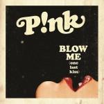 "Brandneue P!NK-Single ""Blow Me (One Last Kiss)"" ab morgen im Radio"