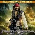 Disney Pirates Of The Caribbean – Fremde Gezeiten: 1. Hörprobe