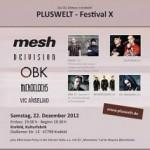 PLUSWELT-Festival X – 22.12.2012 – Krefeld Kulturfabrik