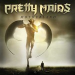 "Pretty Maids – ""Motherland"" – VÖ: 22.03.13"