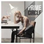 "Prime Circle – ""Evidence"" – VÖ: 05.04.13"