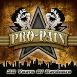 "Pro-Pain – ""20 Years Of Hardcore"" – VÖ: 26.08.11"