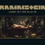Rammstein – Liebe ist für alle da!