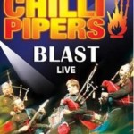 "Red Hot Chili Pipers – ""Blast live"""
