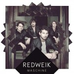 REDWEIK – Alternative Rock mit internationalem Flair