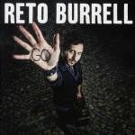 """RETO BURRELL:  """"GO"""" – VÖ: 29.01.2010"""