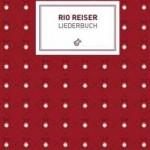 Rio Reiser – Liederbuch / BEST EDITION 2011