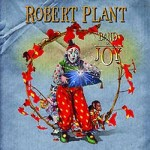 "Robert Plant – ""Band Of Joy"" erscheint am 10. September"