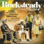 V/A – Rocksteady – The Roots Of Reggae