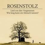 """Rosenstolz – """"Lied von den Vergessenen"""""""