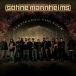 """Söhne Mannheims – """"Barrikaden von Eden"""""""