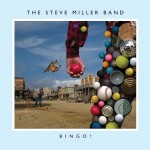 STEVE MILLER BAND: Nach über 25 Jahren erstmals wieder live in Deutschland