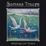 """Samsas Traum – """"Anleitung Zum Totsein"""" –  VÖ: 01.07.11"""