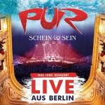"""PUR veröffentlichen morgen ihr neues Album/ DVD/ Blu-ray """"Schein & Sein Live in Berlin"""""""
