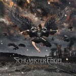 """Schwarzer Engel – """"Apokalypse"""" – VÖ: 30.04.10"""